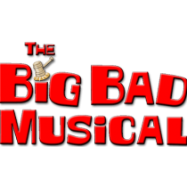 The Big Bad Musical – May 17 & 18 Performance